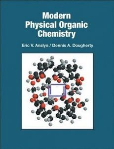 modern-physical-organic-chemistry-by-anslyn