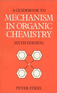 a-guidebook-to-mechanism-in-organic-chemistry-by-peter-sykes