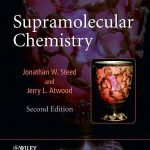 Supramolecular Chemistry 2e by Steed and Atwood