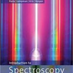 Introduction to Spectroscopy (4th Ed) by Pavia