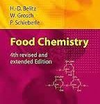 Food Chemistry By H.D. Belitz, W. Grosch and P. Schieberle
