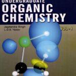 Undergraduate Organic Chemistry Volume 1 By Jagdamba Singh